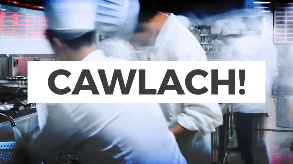 Cawlach!